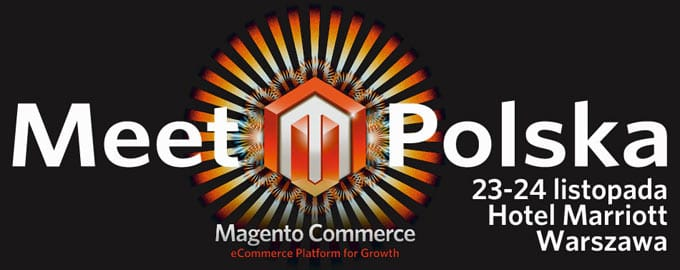 Meet Magento Poland 2012. Our experience.